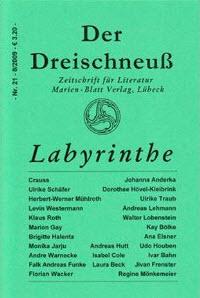 Der Dreischneuß: Labyrinthe